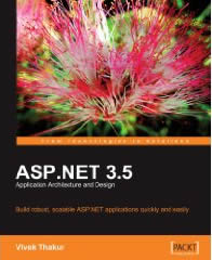 ASP.NET 3.5 Application Architecture and Design